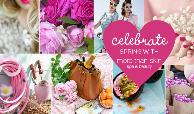 Celebrate Spring with More Than Skin Spa & Beauty